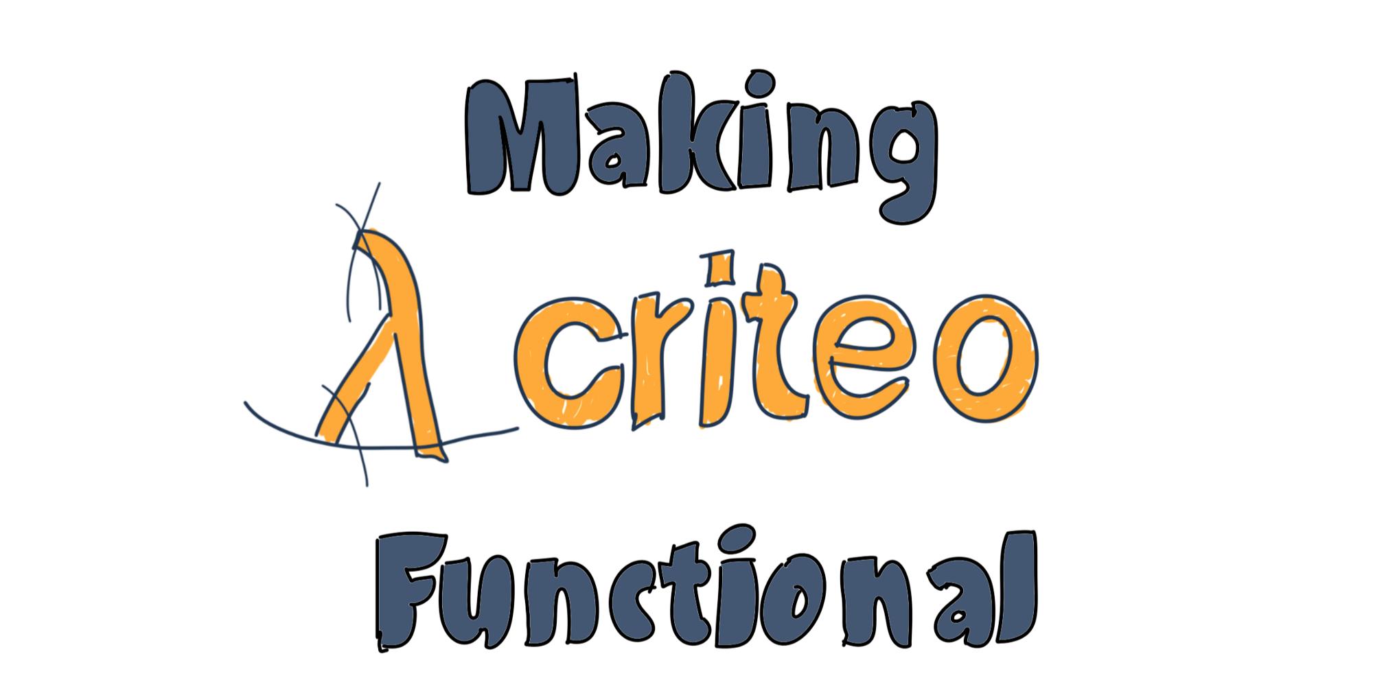 Making Criteo Functional